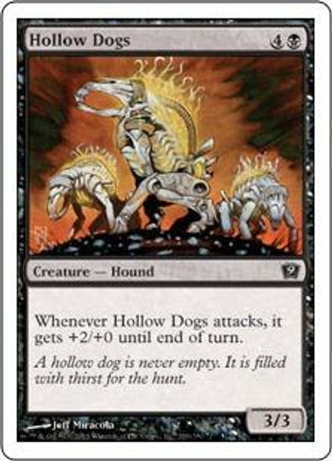 MtG 9th Edition Common Hollow Dogs #139