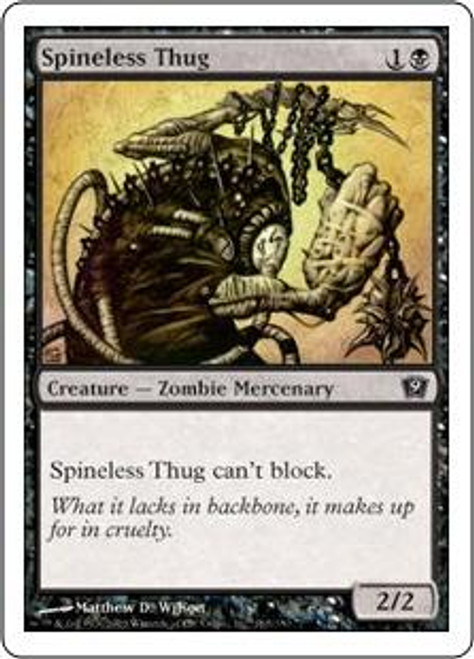 MtG 9th Edition Common Spineless Thug #165
