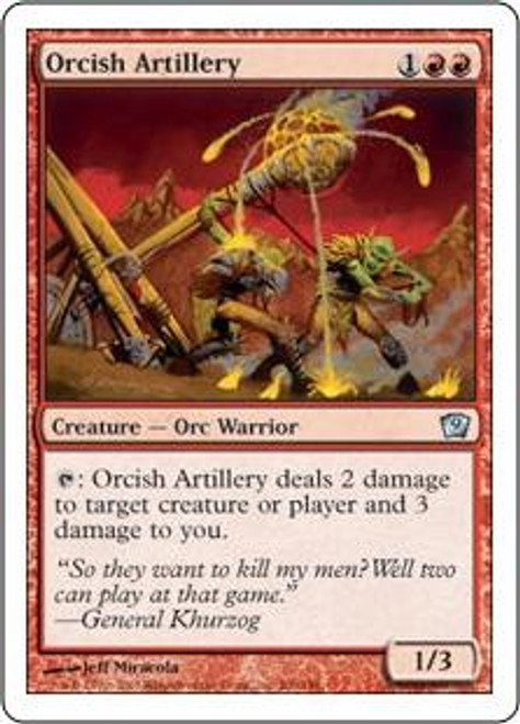 MtG 9th Edition Uncommon Orcish Artillery #206