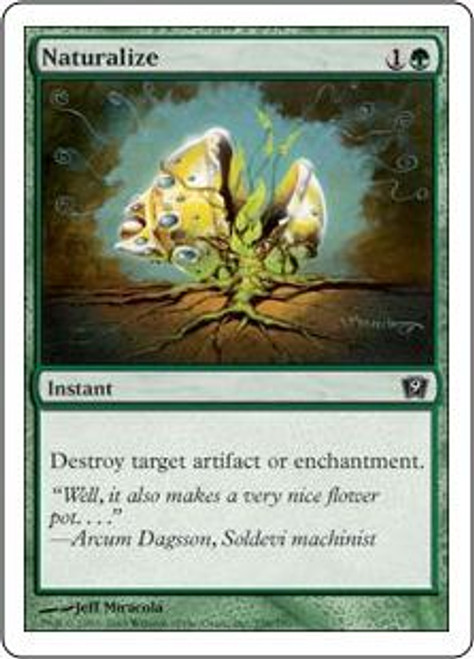 MtG 9th Edition Common Naturalize #258