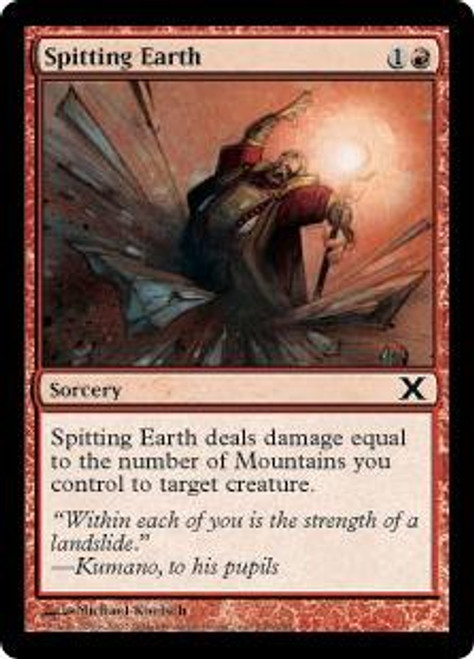 MtG 10th Edition Common Spitting Earth #238