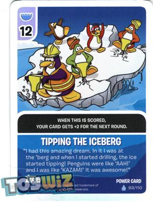 Club Penguin Card-Jitsu Basic Series 1 Foil Power Card Tipping the Iceberg #93