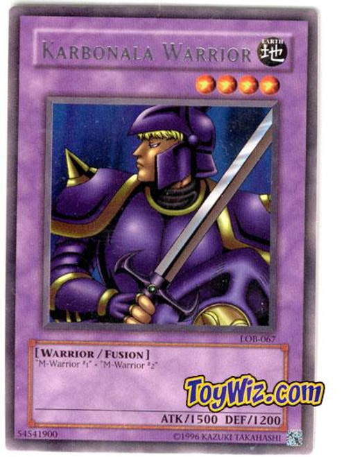 YuGiOh Legend of Blue Eyes White Dragon Rare Karabonala Warrior LOB-067