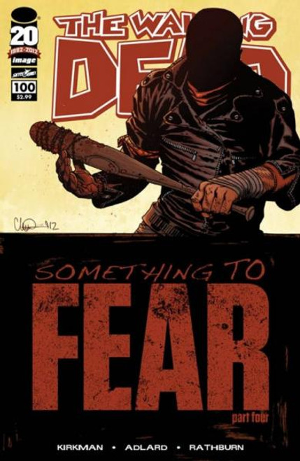 Image Comics The Walking Dead Something to Fear Comic Book #100 [Charlie Adlard]