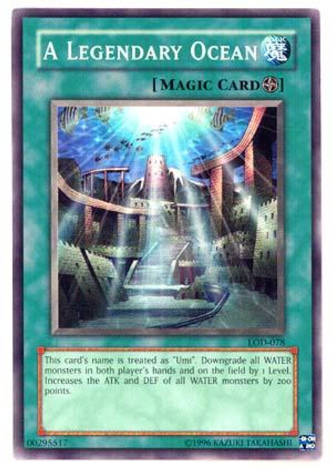 YuGiOh Legacy of Darkness Common A Legendary Ocean LOD-078