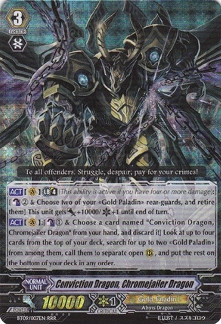 Cardfight Vanguard Clash of the Knights & Dragons RRR Rare Conviction Dragon, Chromejailer Dragon BT09/007