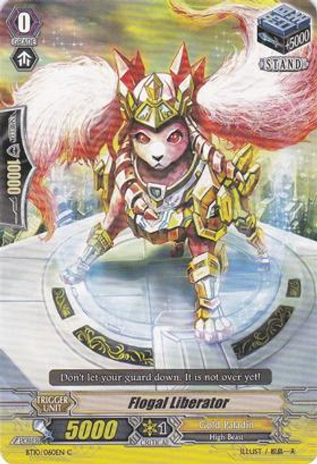 Cardfight Vanguard Triumphant Return of the King of Knights Common Flogal Liberator BT10/060