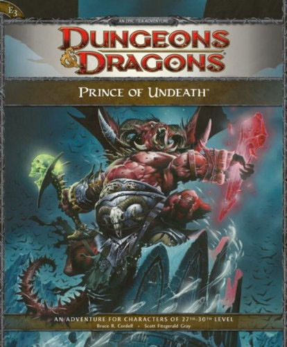 Dungeons & Dragons D&D 4th Edition Prince of Undeath Adventure E3 E3