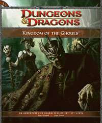 Dungeons & Dragons D&D 4th Edition Kingdom of the Ghouls ...