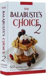 The Balabuste's Choice Kosher Cookbook 2