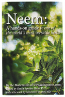 Neem: A hands on guide to one of the world's most versatile herbs.