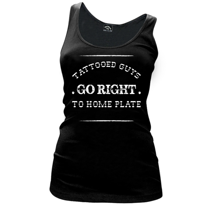 Women's Tattooed Guys Go Right To Home Plate - TANK TOP