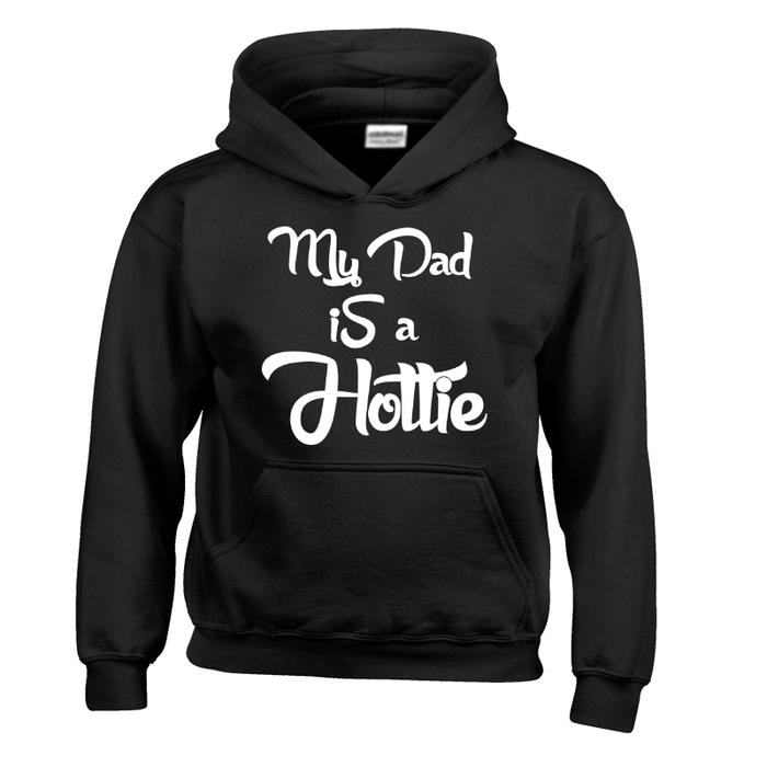 Kids My Dad Is A Hottie - HOODIE