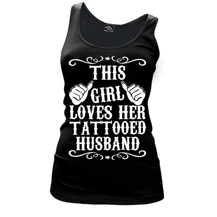 Women's THIS GIRL LOVES HER TATTOOED HUSBAND - TANK TOP