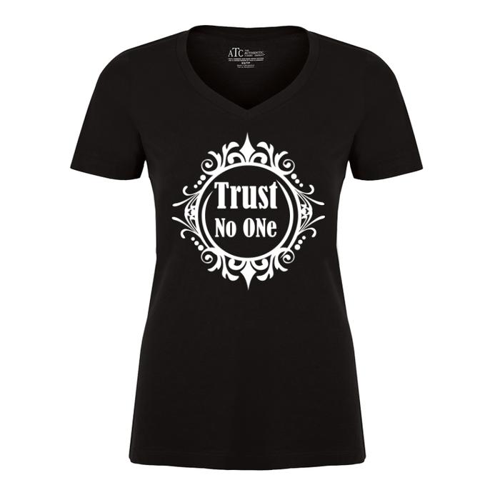 Women's Trust No One - TSHIRT