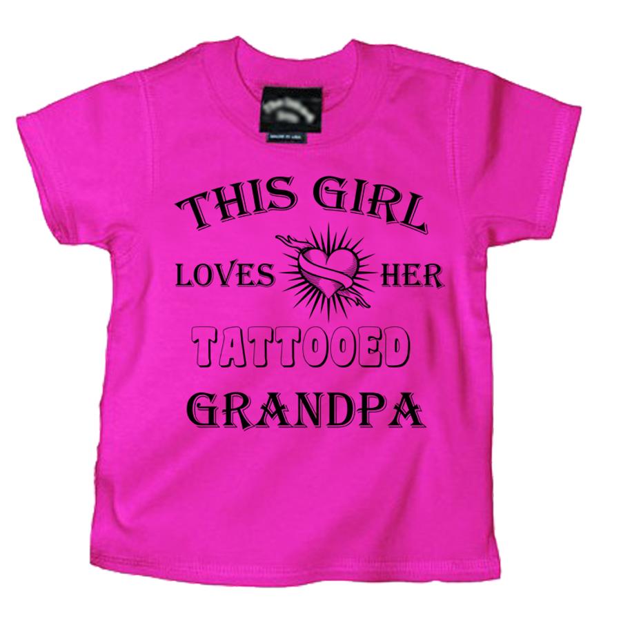Kids THIS GIRL LOVES HER TATTOOED GRANDPA - TSHIRT