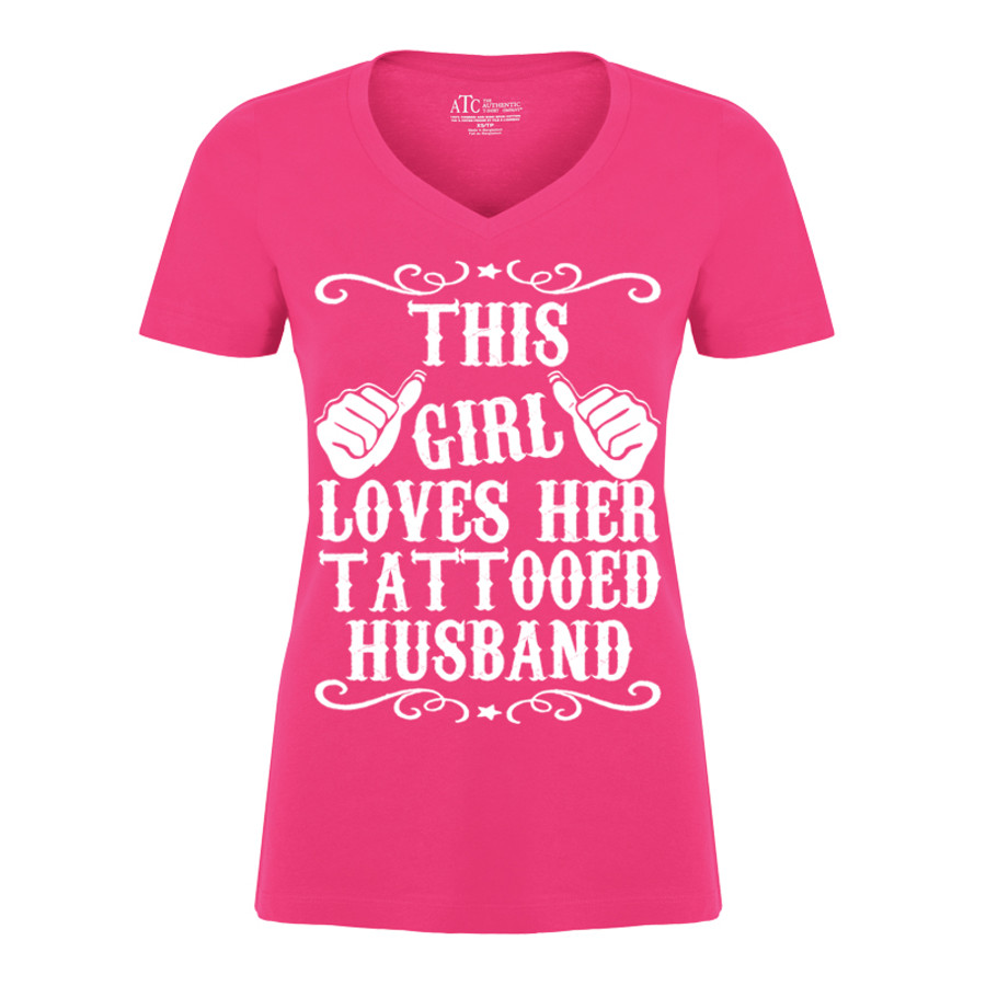 Women's THIS GIRL LOVES HER TATTOOED HUSBAND - TSHIRT