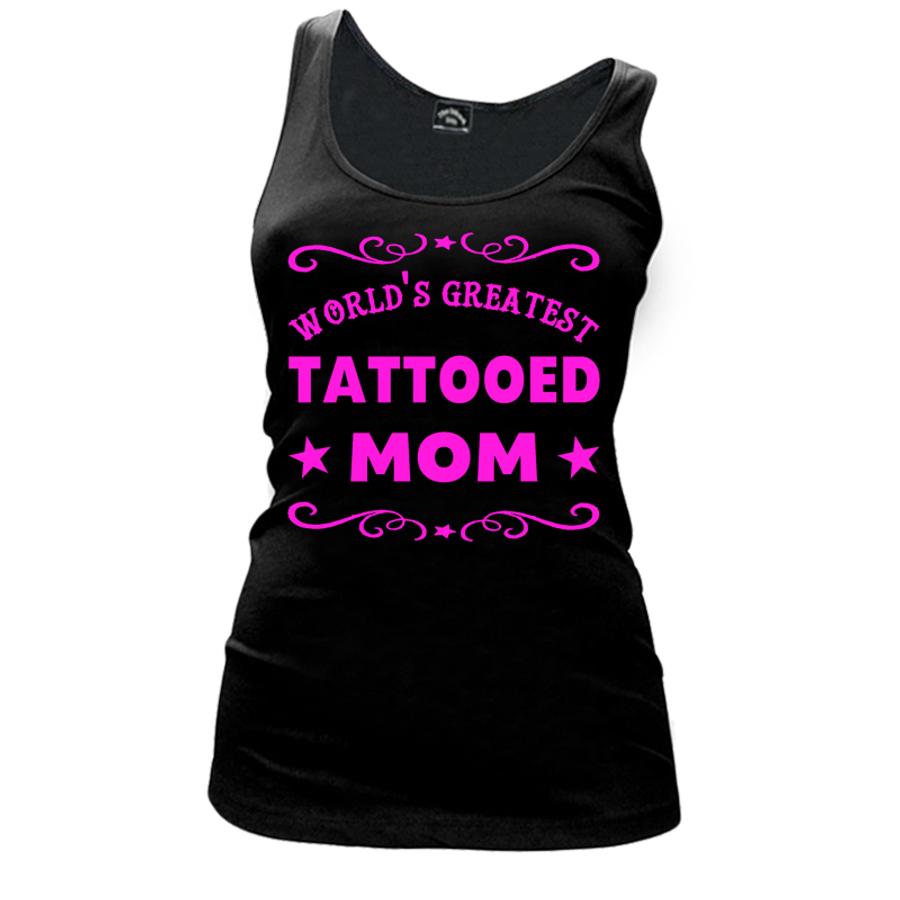 Women's WORLD'S GREATEST TATTOOED MOM - TANK TOP
