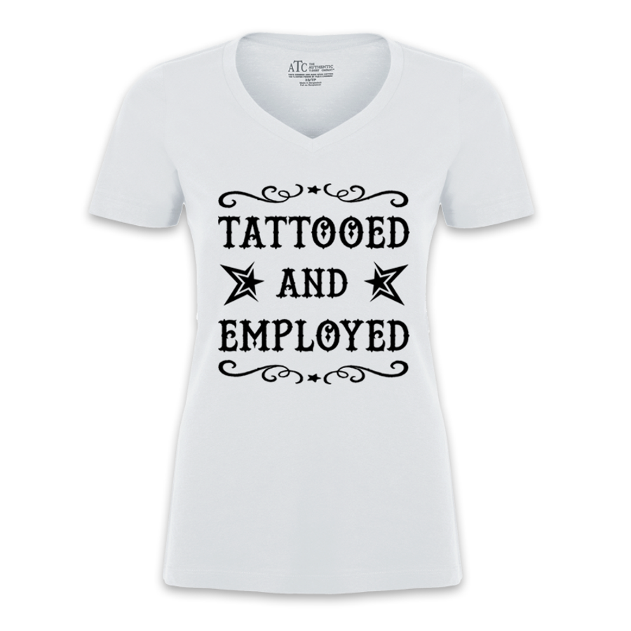 Women's TATTOOED AND EMPLOYED - TSHIRT