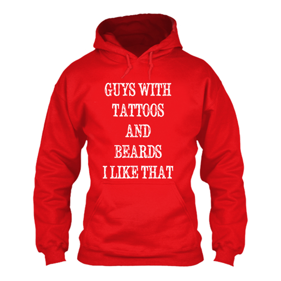 Women's GUYS WITH TATTOOS AND BEARDS I LIKE THAT - HOODIE