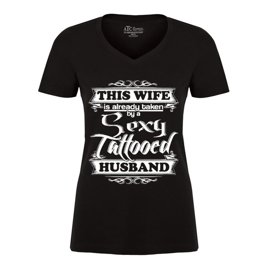 Women's THIS WIFE IS ALREADY TAKEN BY A SEXY TATTOOED HUSBAND - TSHIRT
