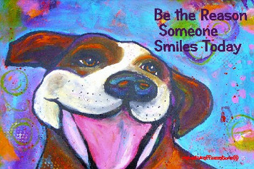 Pitbull(multicolor)- Be the reason someone smiles today