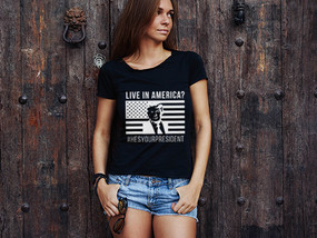Live In America?  #HesYourPresident Womens T-Shirt