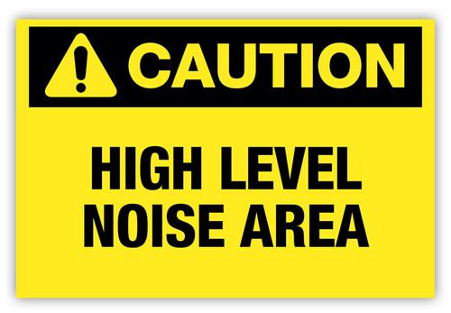 Caution - High Level Noise Area Label