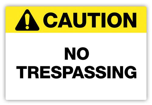 Caution - No Trespassing Label