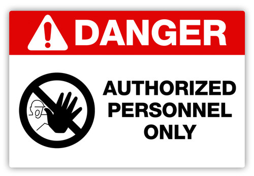 Danger - Authorized Personnel Only Label