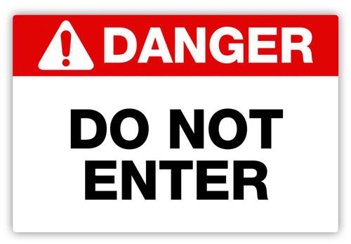 Danger - Do Not Enter Label