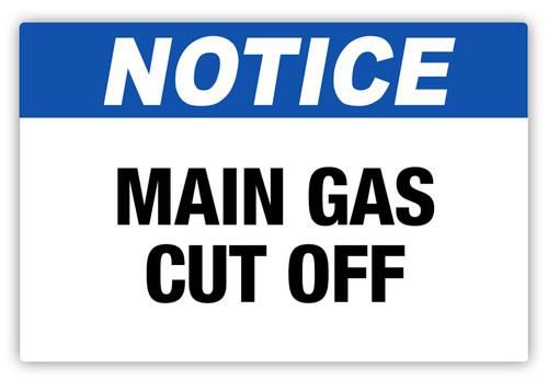 Notice - Main Gas Cut Off Label