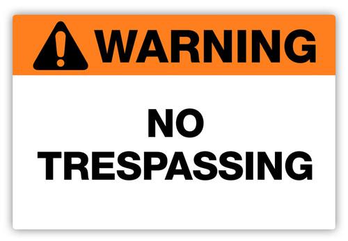 Warning - No Trespassing Label