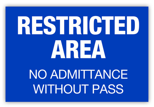 Restricted Area w/o Pass Label (Blue)