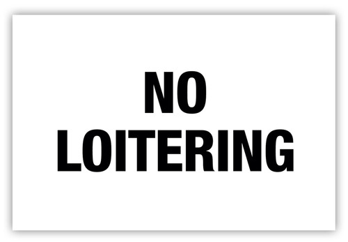 No Loitering Label
