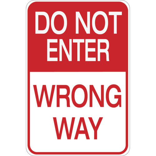 Do Not Enter- Wrong Way- Aluminum Sign
