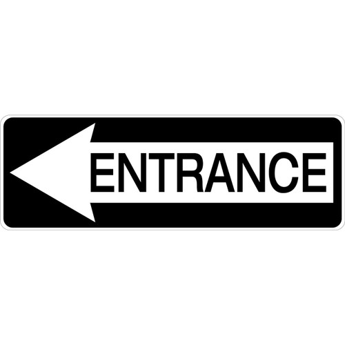Aluminum Entrance Sign with left pointing arrow.