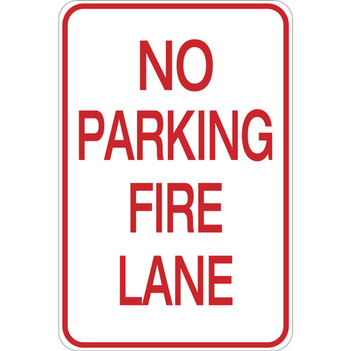 No Parking - Fire Lane - Aluminum Sign