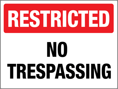 Restricted No Trespassing