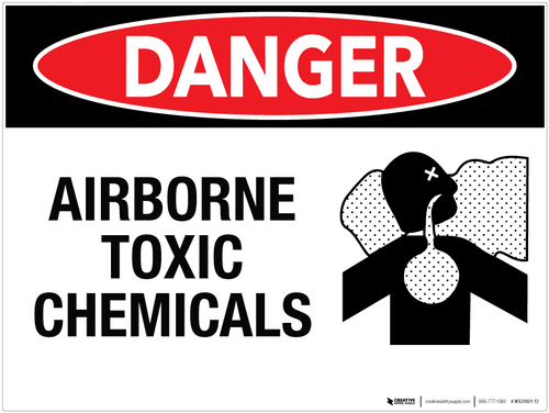 Danger: Airborne Toxic Chemicals - Wall Sign