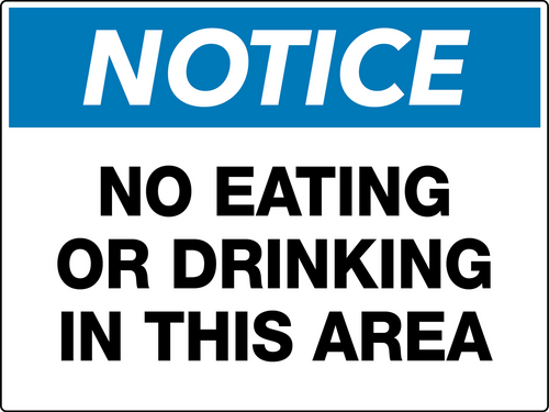 Notice No Eating or Drinking in This Area