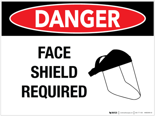 Danger: Face Shield Required - Wall Sign