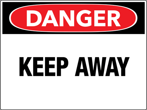 Danger Keep Away Wall Sign
