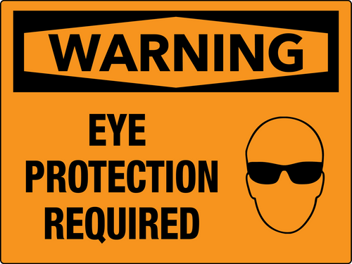 Warning Eye Protection Required Wall Sign