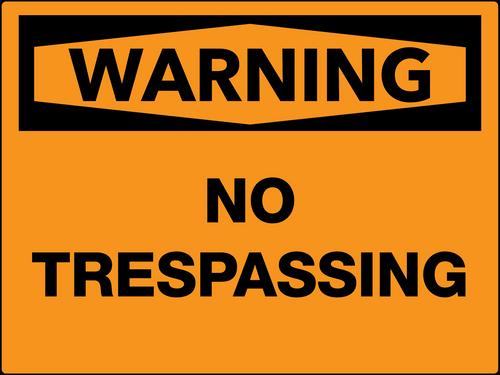 Warning No Trespassing Wall Sign