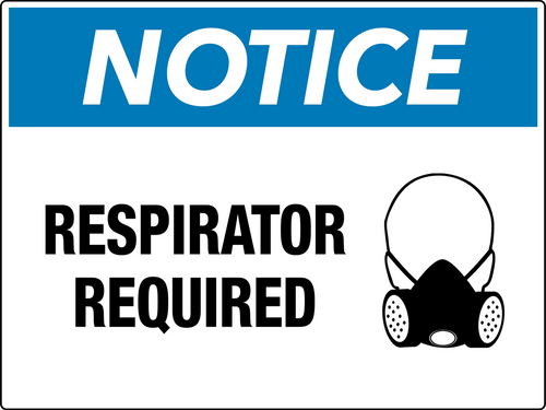 Notice Respirator Required Wall Sign