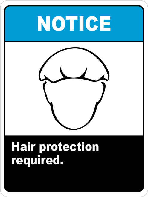 Notice Hair Protection Required