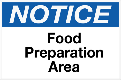 Notice - Food Preparation Area Wall Sign