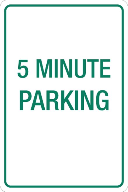 5 Minute Parking - Aluminum Sign