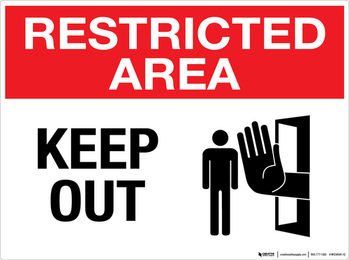 Restricted Area: Keep Out - Wall Sign